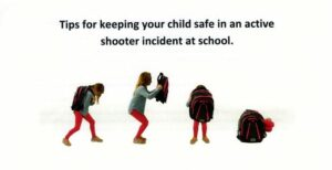 Tips to Keep your child safe in an active shooter incident at school